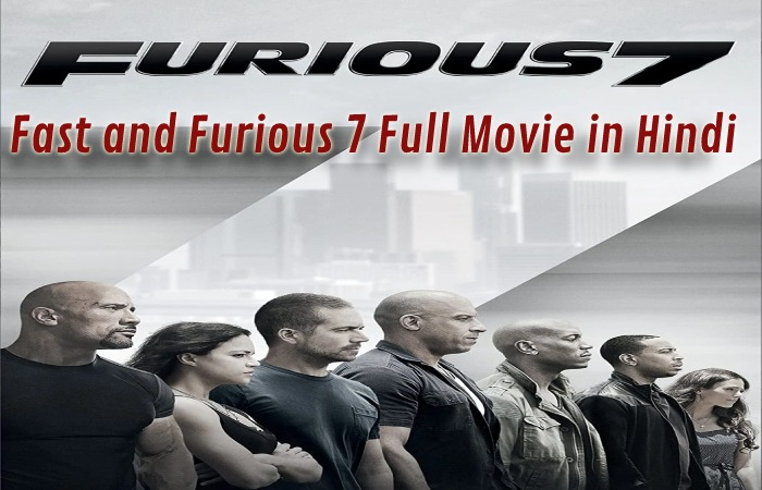 Fast and Furious 7 Full Movie in Hindi