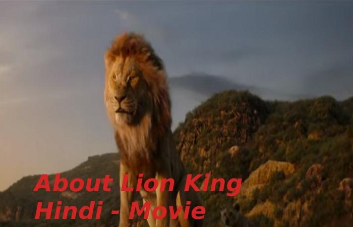 About Lion King Hindi - Movie