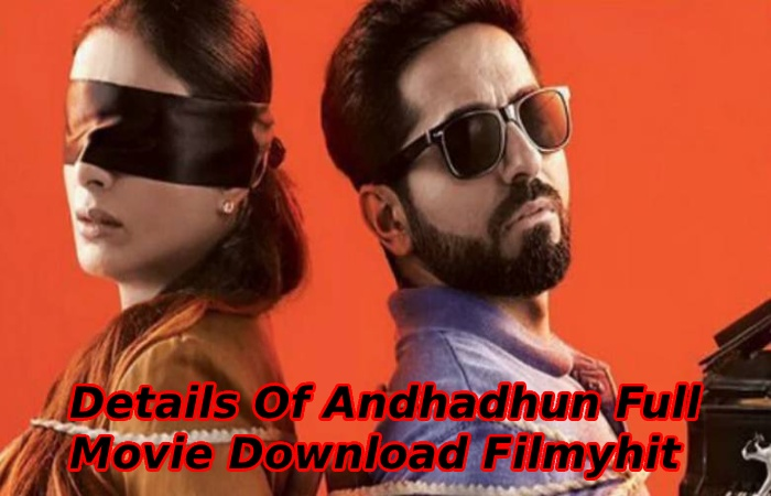 Andhadhun Full Movie Download Filmyhit (2)