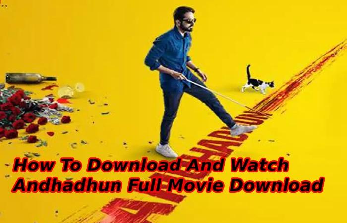 Andhadhun Full Movie Download Filmyhit (3)