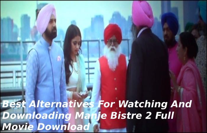 Manje Bistre 2 full movie download (2)