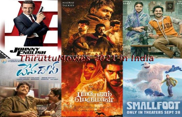 ThiruttuMovies 2021 in India