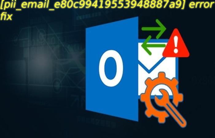 [pii_email_e80c99419553948887a9] error fix